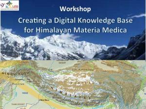 Aufbau einer transnationalen, interdisziplinären und interaktiven digitalen Wissensplattform für Himalayaische Materia Medica, ICTAM 9, Kiel